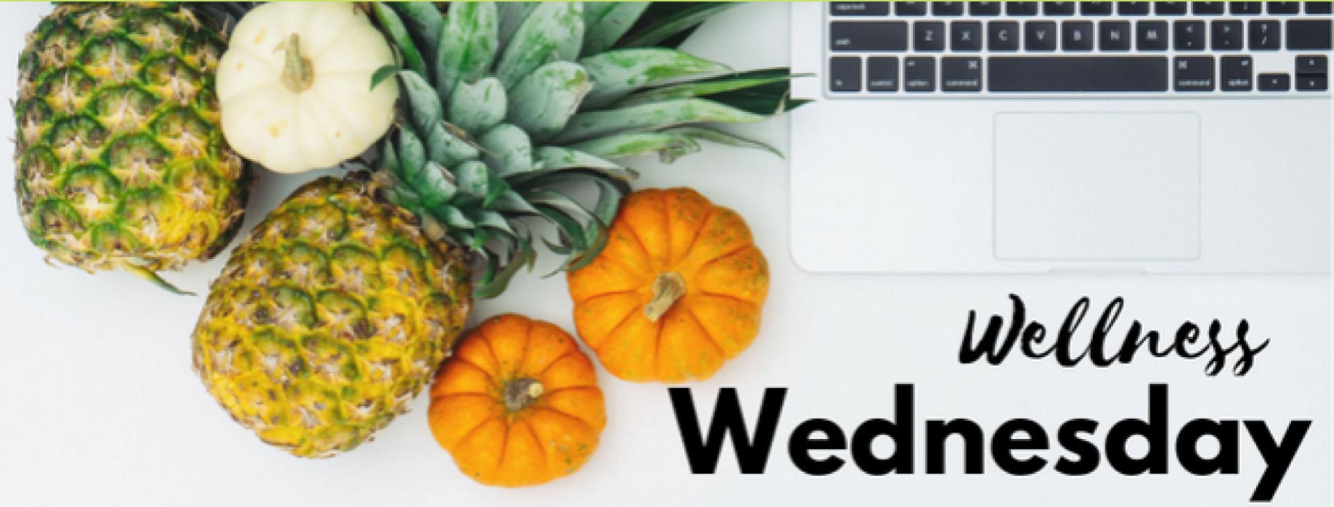 Wellness Wednesday - October 16th, 2019